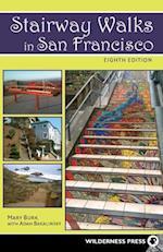 Stairway Walks in San Francisco (Stairway Walks in San Francisco)
