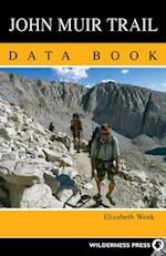 John Muir Trail Data Book af Elizabeth Wenk