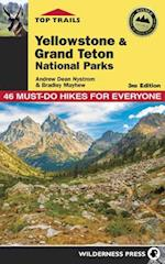 Top Trails Yellowstone & Grand Teton National Parks (Top Trails)