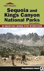 Top Trails Sequoia and Kings Canyon National Parks (Top Trails)