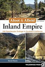 Afoot & Afield Inland Empire (Afoot & Afield)
