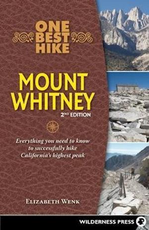 Bog, paperback One Best Hike: Mount Whitney af Elizabeth Wenk