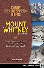 One Best Hike Mount Whitney (One Best Hike)