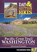 Day & Section Hikes Pacific Crest Trail Washington (Day & Section Hikes)