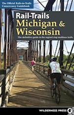 Rail-Trails Michigan & Wisconsin (Rail-trails)