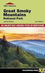 Top Trails Great Smoky Mountains National Park (Top Trails)