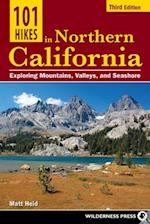 101 Hikes in Northern California (101 Hikes)