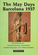 The May Days Barcelona 1937 (Freedom Press centenary series)