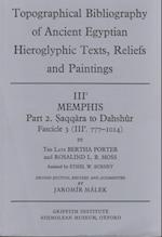 Topographical Bibliography of Ancient Egyptian Hieroglyphic Texts, Reliefs and Paintings. Volume III (Memphis Vol 3, nr. 2)