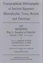 Topographical Bibliography of Ancient Egyptian Hieroglyphic Texts, Reliefs and Paintings (Topological bibliography of ancient Egyptian hieroglyphic texts reliefs paintings, nr. 3)