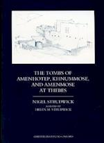 The Tombs of Amenhotep, Khnummose, and Amenmose at Thebes (Griffith Institute Monographs)