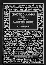 Demotic Grammar in the Ptolemaic Sacerdotal Decrees (Griffith Institute Monographs)