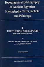 Topographical Bibliography of Ancient Egyptian Hieroglyphic Texts, Reliefs and Paintings. Volume I (Topographical Bibliography of Ancient Egyptian Hieroglyphic)