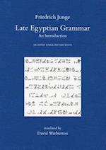 Late Egyptian Grammar af Friedrich Junge