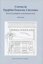 Crowns in Egyptian Funerary Literature (Griffith Institute Monographs)