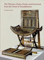 The Thrones, Chairs, Stools, and Footstools from the Tomb of Tutankhamun (Griffith Institute Publications)