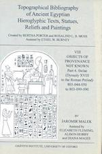 Topographical Bibliography of Ancient Egyptian Hieroglyphic Texts, Statues, Reliefs and Paintings VIII
