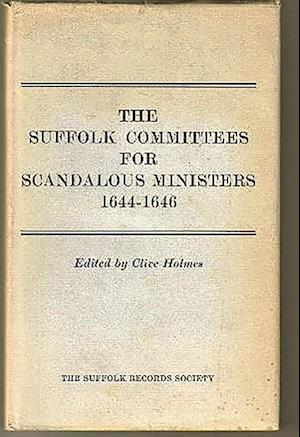 Suffolk Committees for Scandalous Ministers 1644-46