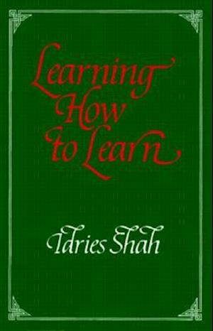 Bog, hardback Learning How to Learn af Idries Shah