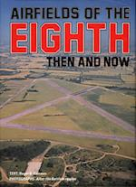 Airfields of the Eighth (After the Battle S)