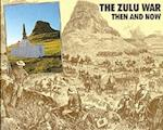 The Zulu War (After the Battle S)