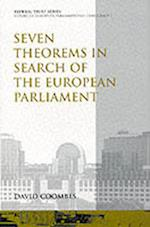 Seven Theorems in Search of the European Parliament (European Parliamentary Democracy S, nr. 1)