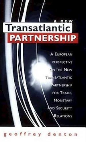 A New Transatlantic Partnership