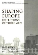 Shaping Europe (Federal trust series, nr. 4)
