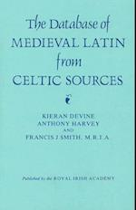 Data-Base of Medieval Latin from Celtic Sources (Ancillary Publications, nr. 2)