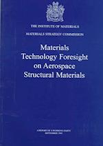 Materials Technology Foresight on Aerospace Structural Materials (Book, nr. 624)
