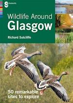 Wildlife Around Glasgow (Around Glasgow, nr. 2)