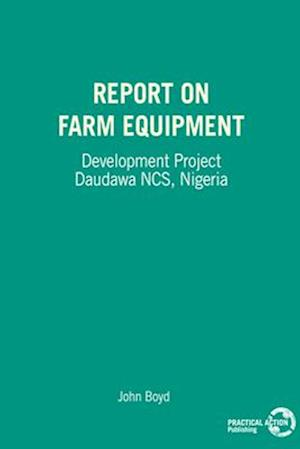 Report on Farm Equipment