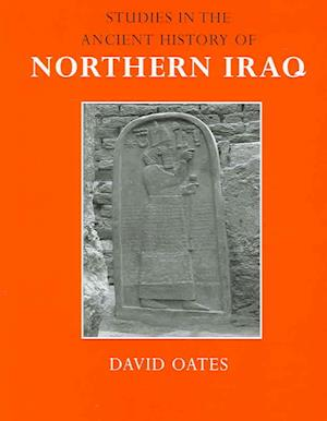 Studies in the Ancient History of Northern Iraq