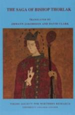 The Saga of Bishop Thorlak (Viking Society Text Series, nr. )