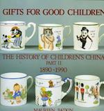 Gifts for Good Children Part Two - The History of