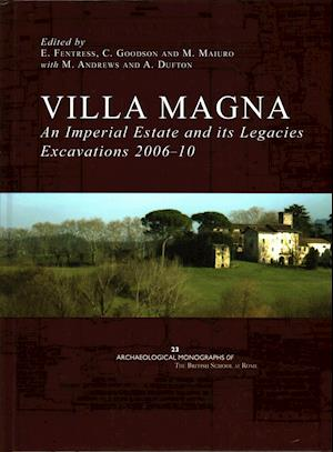 Villa Magna: An Imperial Estate and its Legacies