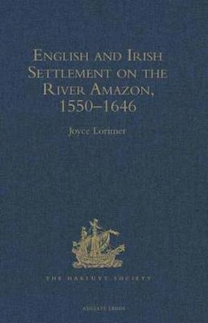 English and Irish Settlement on the River Amazon, 1550-1646