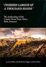 'Finished Labour of a Thousand Hands' (Oxford Archaeology Monograph)