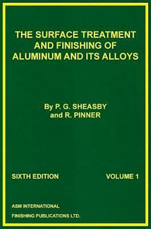 Bog, ukendt format The Surface Treatment and Finishing of Aluminium and Its Alloys af R. Pinner S. Wernick