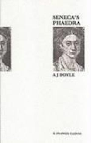 Bog, paperback Seneca's Phaedra af Lucius Annaeus Seneca