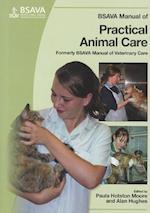 BSAVA Manual of Practical Animal Care (Bsava British Small Animal Veterinary Association)
