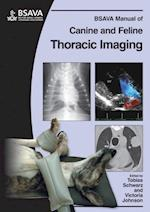 BSAVA Manual of Canine and Feline Thoracic Imaging (Bsava British Small Animal Veterinary Association)