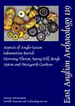 EAA 119: Aspects of Anglo-Saxon Inhumation Burial