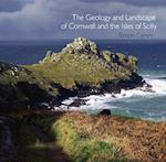 The Geology and Landscape of Cornwall and the Isles of Scilly (Pocket Cornwall)