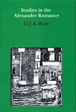 Studies in the Alexander Romance