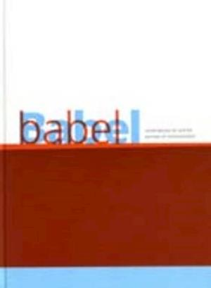 Babel: Contemporary Art and the Journeys of Communication