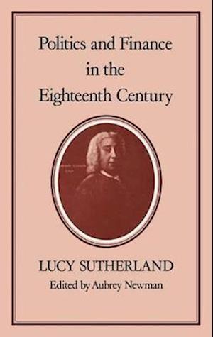 Politics and Finance in the Eighteenth Century
