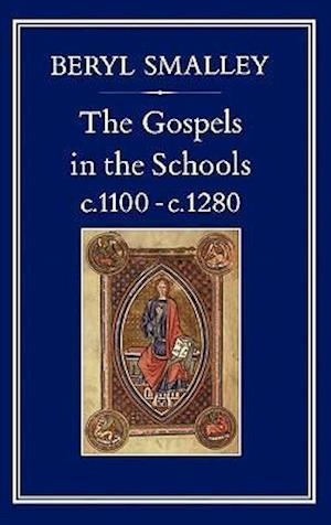 Gospels in the Schools, c. 1100 c. 1280