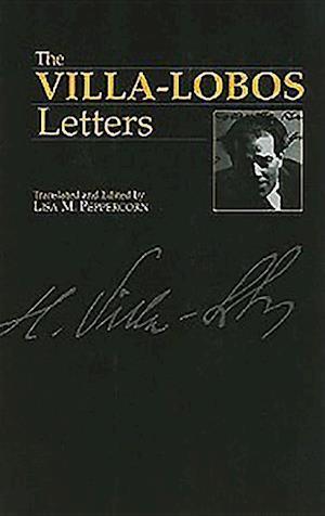 Villa-Lobos, H: Villa-Lobos Letters
