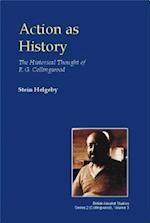 Action as History (British Idealist Studies)